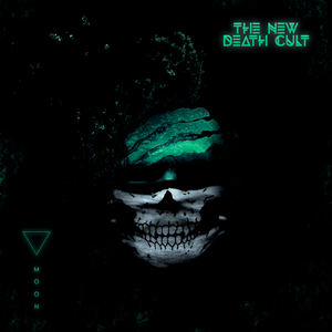 THE NEW DEATH CULT - Moon