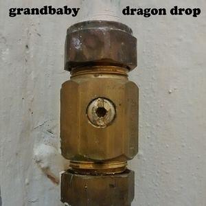 Grandbaby - Dragon Drop
