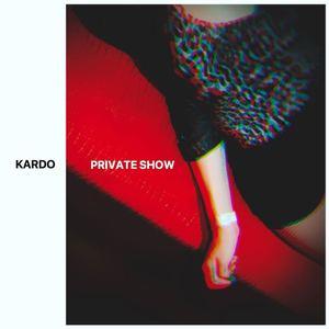 Kardo - Private show