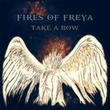 Fires of Freya - Take a Bow