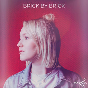 Molly - Brick By Brick