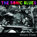 The Sonic Blues - Picture Frame