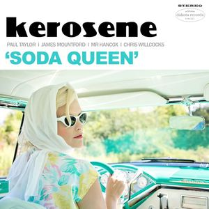 kerosene - Soda Queen
