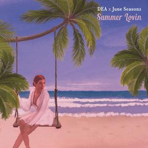 D E A - Summer Lovin