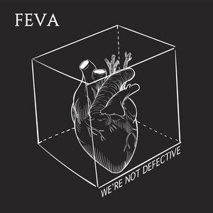 FEVA - We're Not Defective (Radio Edit)