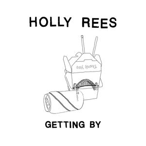 Holly Rees - Getting By