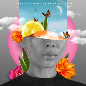 Leanne Tennant - Bring It All Back