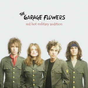 The Garage Flowers - Red Hot Military Audition