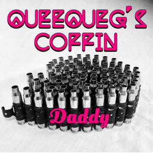 Queequeg's Coffin - Daddy