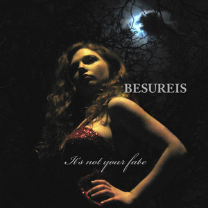 Besureis - IT'S NOT YOUR FATE