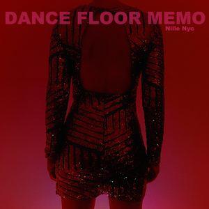 Nille Nyc - Dance Floor Memo