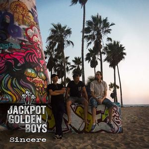 TheJackpotgoldenboys - Sincere