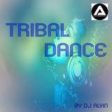 ALVIN PRODUCTION ®  - DJ Alvin - Tribal Dance (Extended Mix)