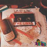 The Links - Last Line