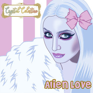 Crystal Celestine - Alien Love