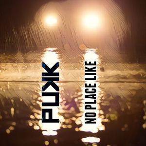 PUKK - No Place Like