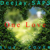Deejay SAPS - One Love (Blue Cover)