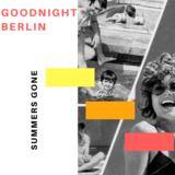 Goodnight Berlin