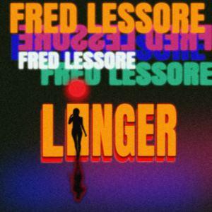 Fred Lessore - Linger