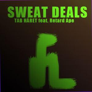 Tab Håret - Sweat Deals ft. Retardape