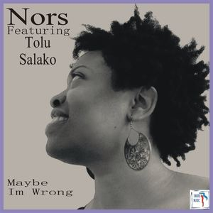 Nors - Maybe I'm wrong