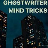 Ghøstwriter - Mind Tricks