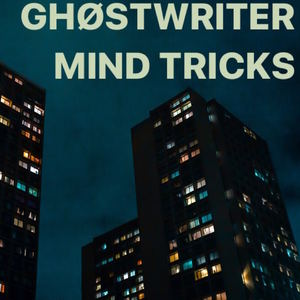 Ghost Writer - Mind Tricks