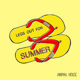 Animal House - Legs Out For Summer