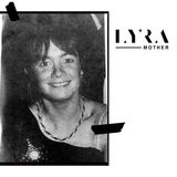 LYRA - Mother