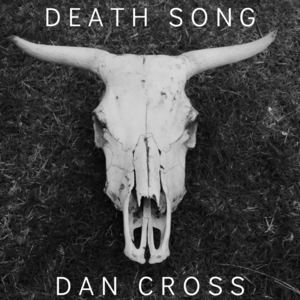 Dan Cross - Death Song