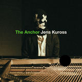 Jens Kuross - The Anchor