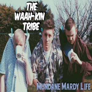 The Waah-Kin Tribe
