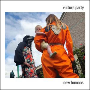 Vulture Party - New Humans