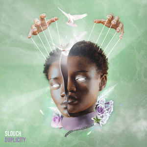 Slouch - Duplicity