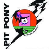 Pit Pony - Week to Week