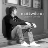 Matt Wilson - Journey To Anywhere