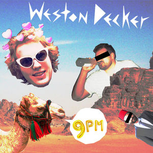 Weston Decker - 9PM