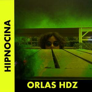 Orlas Hdz - Hipnocina