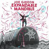 Joe Gideon - Expandable Mandible