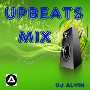 AlvinProduction - DJ Alvin - UpBeats Mix