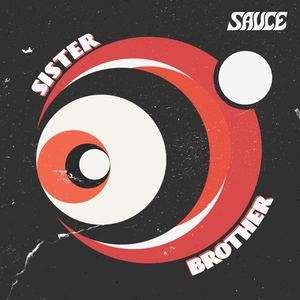 SAUCE - Sister Brother