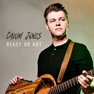 Calum Jones - Ready or Not