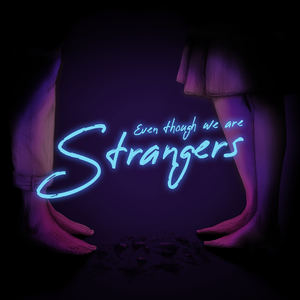Speak, Brother - Even Though We Are Strangers