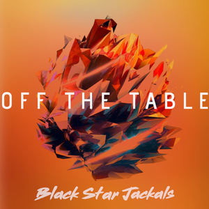 Black Star Jackals - Off the Table
