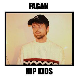 Fagan - Hip Kids