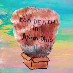 Junk Drawer - Ego Death in Akron, Ohio