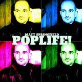 Matt Springfield - Poplife!