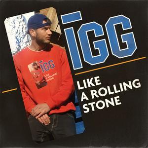 Igg - Like A Rolling Stone (Bob Dylan Rap Cover)