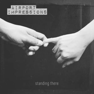 AIRPORT IMPRESSIONS - Standing There