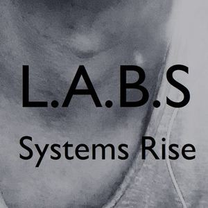 L.A.B.S - Systems Rise
